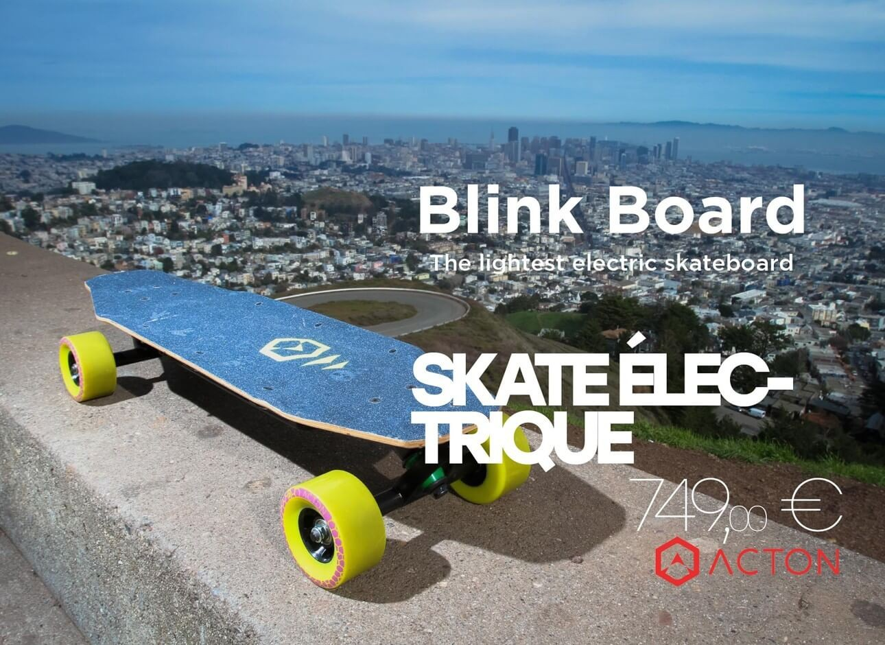 blink board, skateboard électrique de Acton